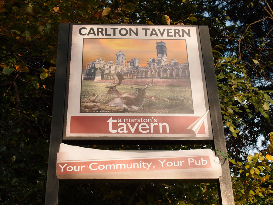 Carlton Tavern sign: 'Your Community, Your Pub'