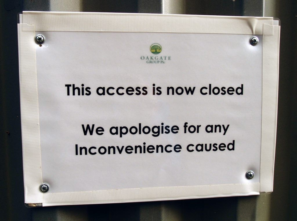 'This access is now closed'. Oakgate sign, Stonebow House